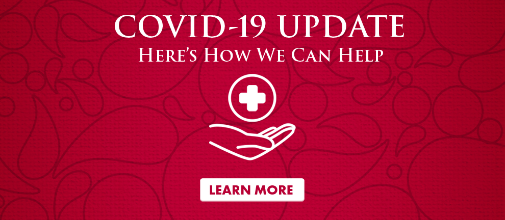 COVID-19 UPDATE Here's how we can help