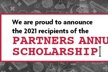 We are proud to announce the 2021 recipients of the Partners Annual Scholarship