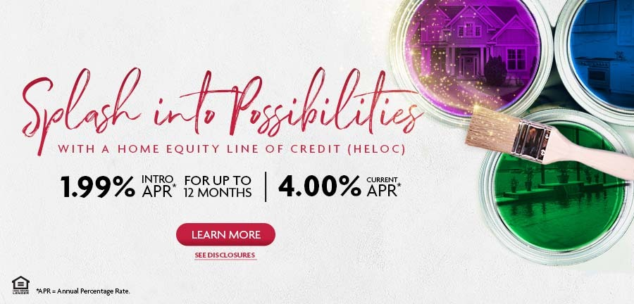 Splash into Possibilities with a HELOC 1.99%APR promo*