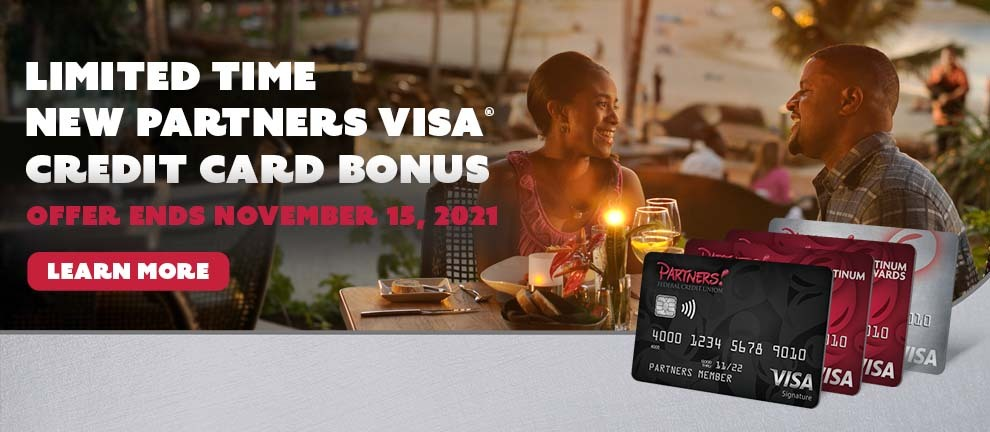 Limited Time New Partners Visa Credit Card Bonus Learn More